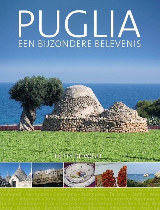 Puglia. Een bijzondere belevenis