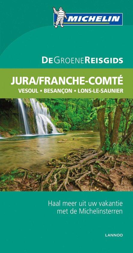 De groene reisgids Jura/Franche-Comté
