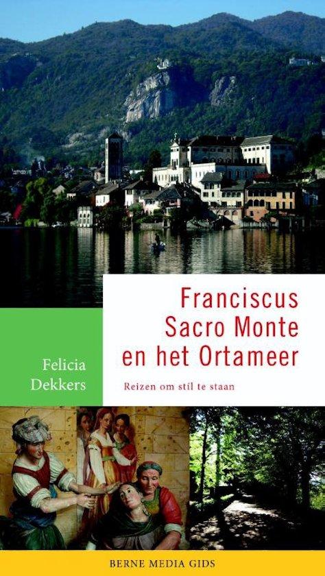 Franciscus Sacro Monte en het Ortameer