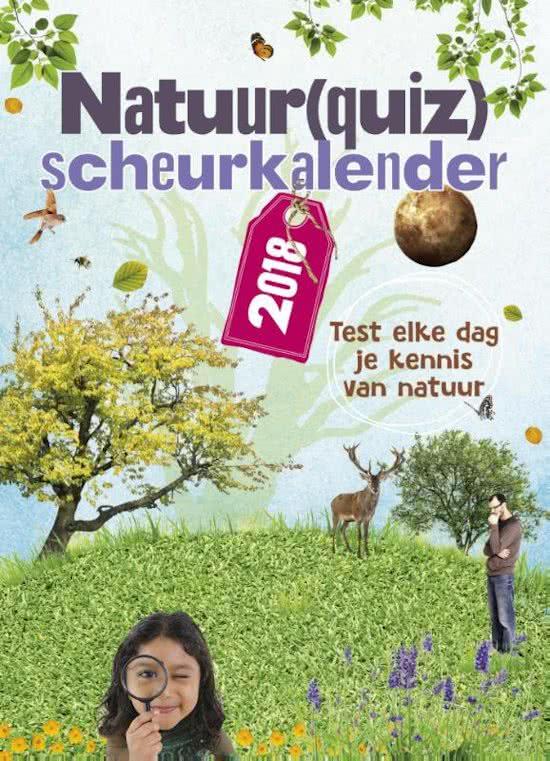 Natuur(quiz)scheurkalender 2018