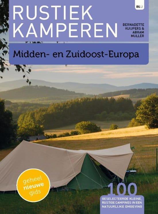 Rustiek kamperen Midden- en Zuidoost-Europa